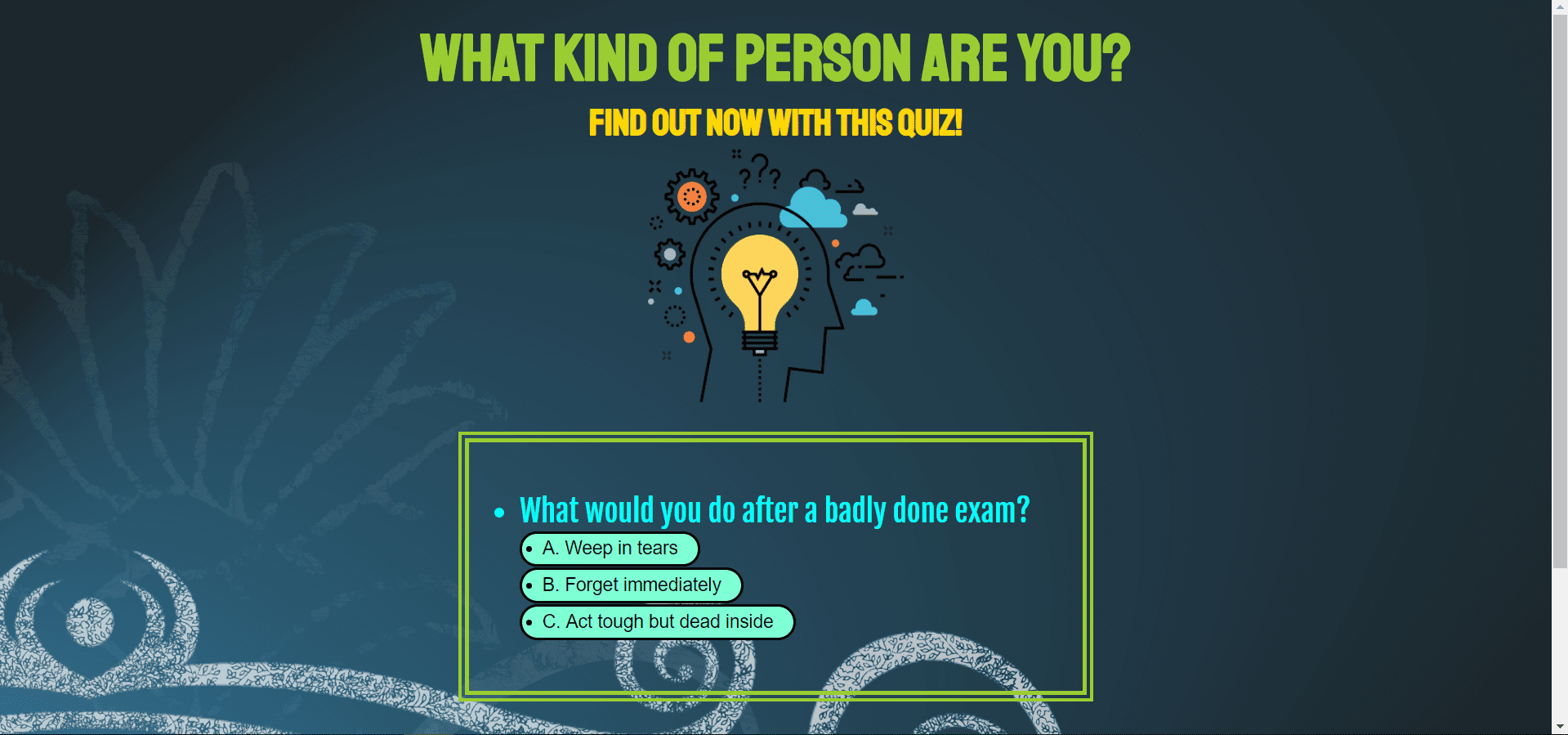 WHAT KIND OF PERSON ARE YOU? FIND OUT NOW WITH THIS QUIZ!