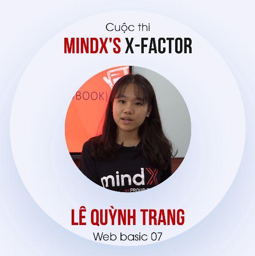 Lê Quỳnh Trang - Cuộc thi nội bộ MINDX'S X-FACTOR Tháng 8/2019